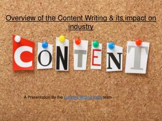 Content Writing- The way to represent your company's brand reputation