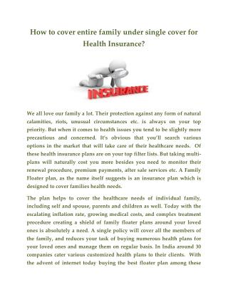 How to cover entire family under single cover for Health Insurance?