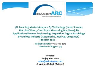 3D Scanning Market: Large scope for mobile 3D scanner technology for various applications through 2020.