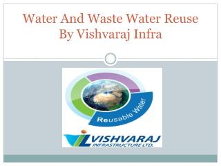 Water And Waste Water Reuse By Vishvaraj Infra