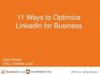 11 Ways to Optimise LinkedIn for Business