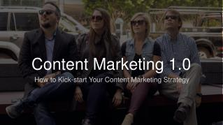 LinkedIn Content Marketing 1.0: How to Kick-start your Content Marketing Strategy