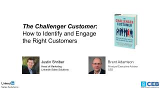 The Challenger Customer: How to Identify and Engage the Right Customer