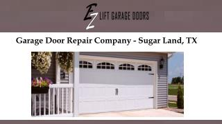 Garage Door Repair Company - Sugar Land, TX