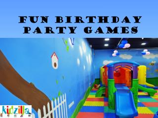 Fun Birthday Party Games