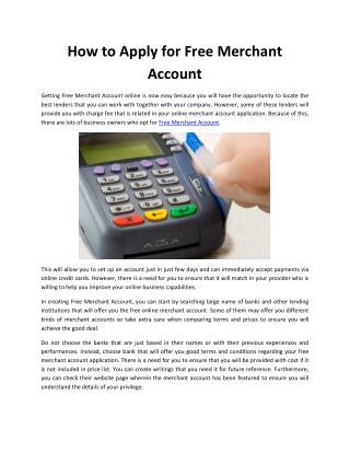 How to Apply for Free Merchant Account