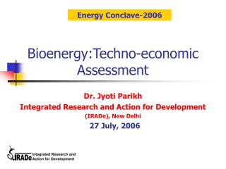 Bioenergy:Techno-economic Assessment