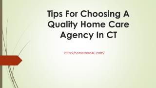 Tips For Choosing A Quality Home Care Agency In CT