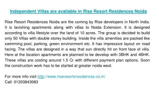 Independent Villas are available in Rise Resort Residences Noida