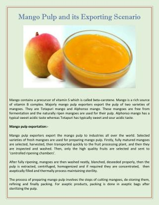 mango pulp and its usage The next best thing to a perfectly ripe mango the next best thing to a perfectly ripe mango stir about ½ cup of the whipped cream into the mango pulp.