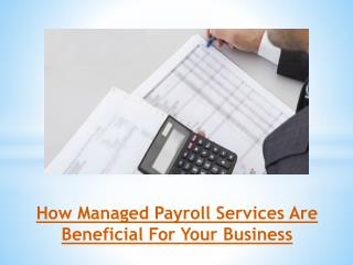How Managed Payroll Services Are Beneficial For Your Business