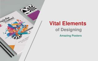 Vital elements of designing awesome posters