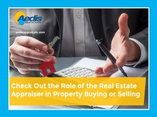 Role of a Professional Appraiser in Buying and Selling