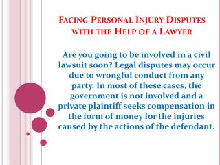 Facing Personal Injury Disputes with the Help of a Lawyer