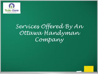 Services Offered By An Ottawa Handyman Company