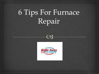 6 Tips for furnace repair