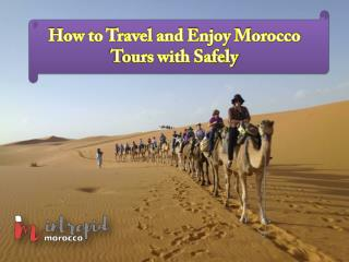 Explore Morocco with Us like Never Before