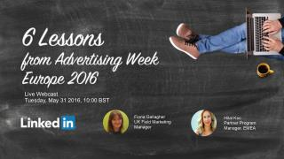 6 key lessons from Advertising Week Europe