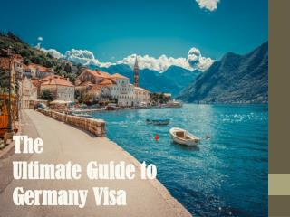 The Ultimate Germany Visa Guide