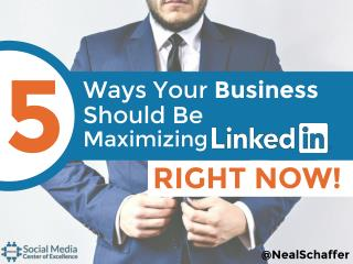 5 ways your business should be maximising LinkedIn right now!