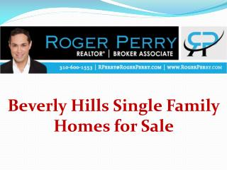 Beverly Hills Single Family Homes for Sale