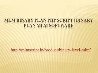 MLM Binary Plan PHP Script | Binary Plan MLM Software