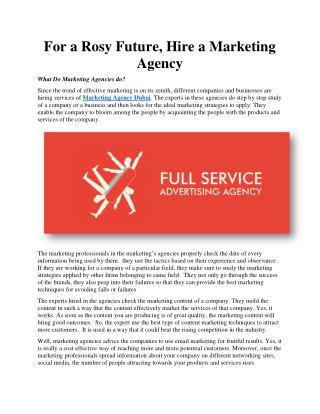 For a Rosy Future, Hire a Marketing Agency