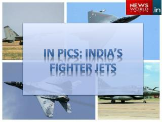 In Pics: India's Fighter Jets