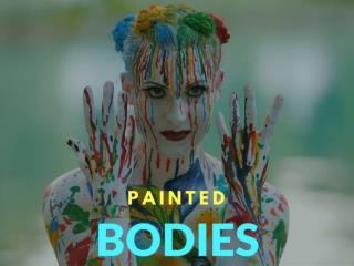 Painted bodies