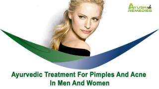 Ayurvedic Treatment For Pimples And Acne In Men And Women