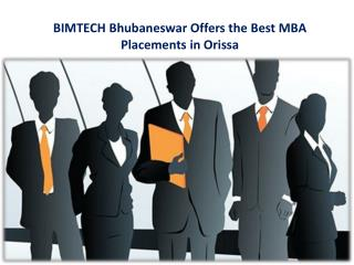 BIMTECH Bhubaneswar Offers the Best MBA Placements in Orissa