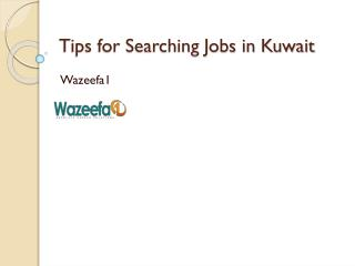 Tips for searching jobs in Kuwait
