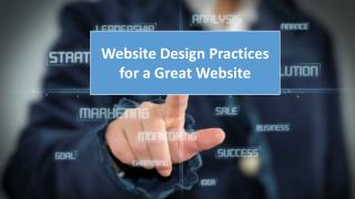 Website Design Practices for a Great Website