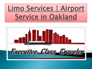 Limo Services | Airport Service in Oakland