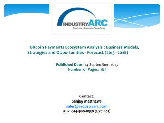 Bitcoin Payments Market- Smart investments into Bitcoin R&D, a fruitful future hope!