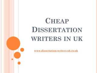 Cheap Dissertation Writing Services | Dissertation Writers UK