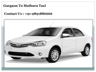 Book Gurgaon to Mathura Taxi