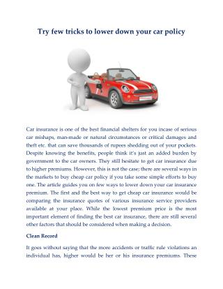 Try few tricks to lower down your car policy