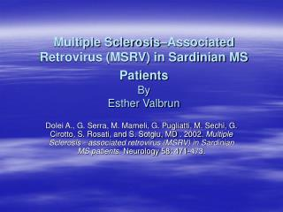Multiple Sclerosis–Associated Retrovirus (MSRV) in Sardinian MS Patients By Esther Valbrun