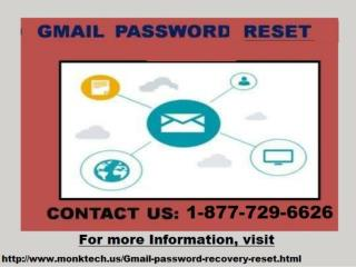 Call 1-877-729-6626 Gmail Password Recovery for specialist proposals