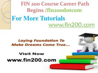 FIN 200 Course Career Path Begins /fin200dotcom