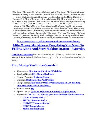 Elite Money Machines review & (GIANT) $24,700 bonus