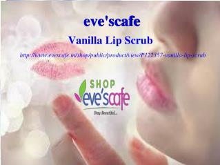Buy Evescafe Vanilla Lip Scrub