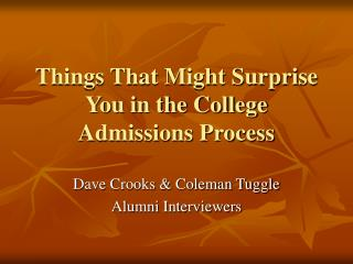 Things That Might Surprise You in the College Admissions Process