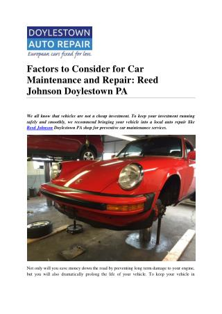 Factors to Consider for Car Maintenance and Repair: Reed Johnson Doylestown PA