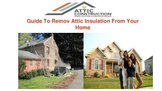 Guide to Remove Attic Insulation From Your Home Or Attic