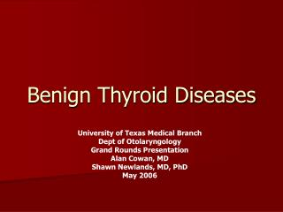 Benign Thyroid Diseases