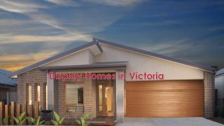 Display Homes in Victoria