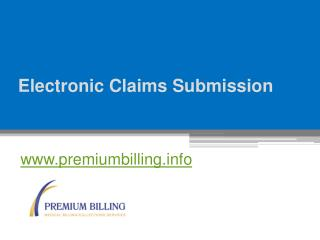 Electronic Claims Submission - www.premiumbilling.info