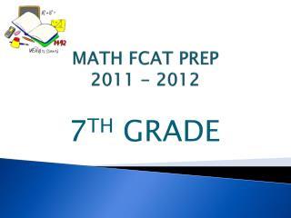 MATH FCAT PREP 2011 - 2012